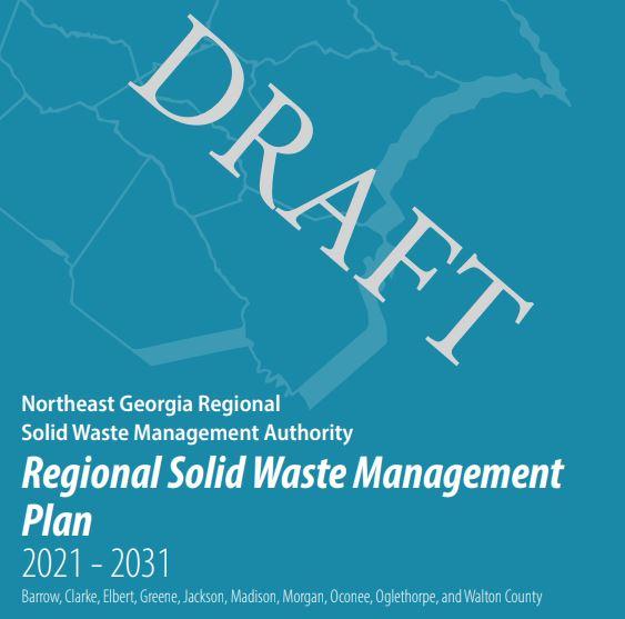 Draft-Northeast Georgia-Regional Solid Waste Management Plan 2021-2031